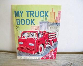 My Truck Book - Vintage Children's Book - Rand McNally Elf Book - Mabel Watts - George Wilde - 1960 - No 8021