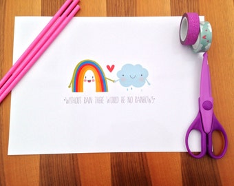 Rainbow and clouds there would be no rainbows without clouds a3 print
