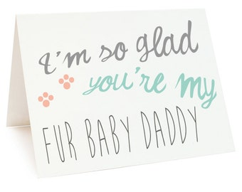 Printable Father Card, Fathers Day Card, Fur Baby Daddy Digital Card, Cat Dads, Dog Dads, Pet Fathers, Pet Dads Instant Download
