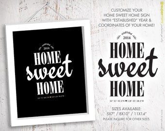 Home Sweet Home Year and Home Map Coordinates Sign (5x7/8x10/11x14) / Customized Digital Printable File