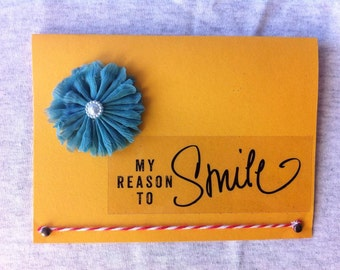 Reason to Smile - Friendship Card
