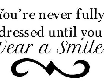 You're never fully dressed until you wear a smile decal