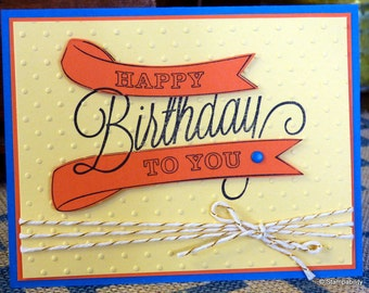 Handmade Happy Birthday greeting card - gold baker's twine: When you want to give the best, give handmade!