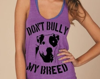 Don't Bully My Breed  Eco Jersey  Racerback Tank Top / Bully Breed