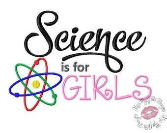 Science is for Girls Machine Embroidery Applique Design