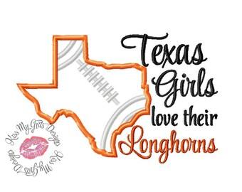 Texas Girls Love Their Longhorns Football  Machine Embroidery Applique Design