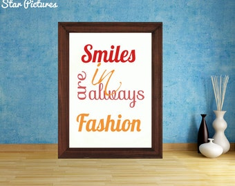 Smile poster. Wall art decor. Printable art. Smiles are always in fashion, fun art print.