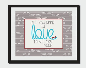 All You Need Is Love Sign - 8x10 - Digital Download
