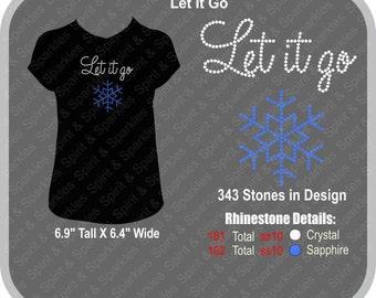 Let It Go Rhinestone Ladies T-Shirt