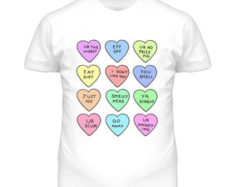 Mean Candy Hearts Funny Graphic T Shirt