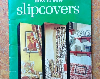 How to Sew Slipcovers, Singer, Claire Valentine