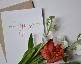 Please Say Yes!- Letterpress Card- Love & Friendship