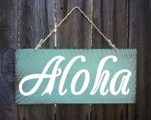 Aloha Sign, Hawaiian Decor, Beach Sign, Beach House Decor, Surf Decor, Surf Shack, Hawaiian, Hawaii