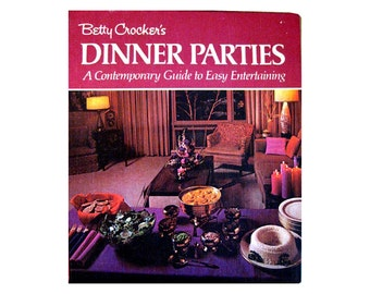 Betty Crocker's Dinner Parties -- Vintage Entertaining Book / 1960s / Home Decor / Table Settings / Recipes / Entertaining