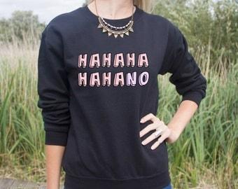 HAHAHAHAHANO Jumper Sweater Blogger Pastel No Thanks Nope