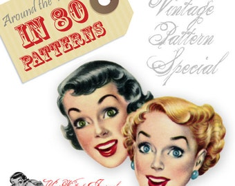 Around the World in 80 Vintage Patterns - ONE TIME Spring Cleaning Sale!!!