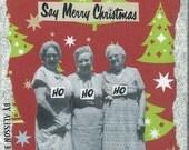 Say Merry Christmas Holiday Greeting Card
