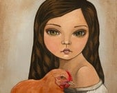 The Girl and the Chicken- Fine art print of original painting by Adriana Whitney