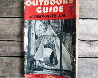 vintage 1940s book // Outdoors Guide of Deep-River Jim