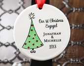 Newly Engaged Gift Engaged Ornament Our First Christmas Engaged Personalized Holiday Porcelain Ornament Christmas Tree -  Item# XTR-O