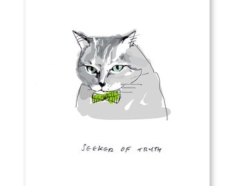Seeker of Truth - Cat Print - Cat Dad - Cat Art