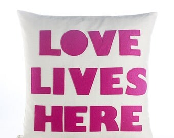 "Decorative Pillow, Throw Pillow, ""Love Lives Here"" pillow, 16 inch"