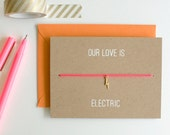 Our Love Is Electric - Charm Card - Lightning Bolt - Gold - friendship necklace & bracelet - anniversary - birthday - best friends - love