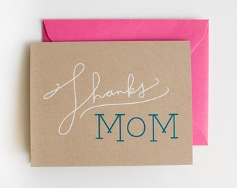 Thanks Mom - Blank Card - Mother's Day - white on kraft - screen printed - hot pink - modern - thanks - thank you - calligraphy - neon
