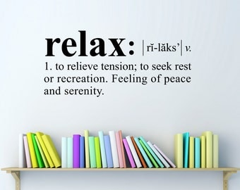 Relax Wall Decal - Dictionary definition Decal - Relax Quote - Medium