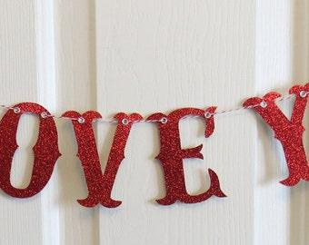 I LOVE YOU - Valentine Glitter Letter Banner Garland