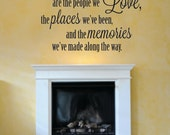 CLEARANCE 50% OFF The best things in life are the people we love, the places we've been, and the memories we've made along the way decal