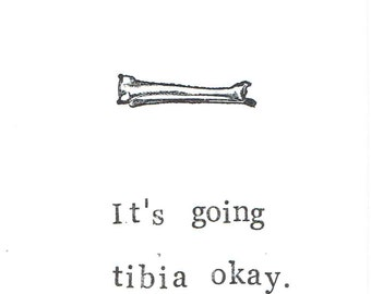 Going Tibia Okay Card | Funny Skeleton Anatomy Science Medical Humor Get Well Broken Leg Bone Gothic Nerdy Pun Men Doctor Nurse Halloween