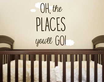 Oh the places you will go, Oh the places you'll go removable vinyl wall decal