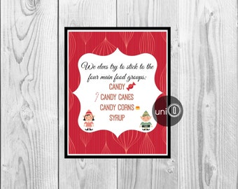 Buddy The Elf Movie Quote Print, Christmas Art, Kitchen Wall Art, 8x10 Print, INSTANT DOWNLOAD