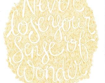 SALE // Never lose your sense of wonder - quote yellow ink hand drawn original artwork