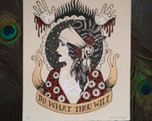 Do What Thou Wilt. Original handmade screenprint by Adrienne Rozzi. on archival paper. Limited Edition.