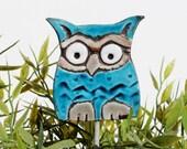 Owl garden art - plant stake - garden decor - owl ornament  - ceramic owl - small - teal
