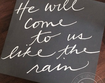 Hand painted Sign - Hosea 6:3