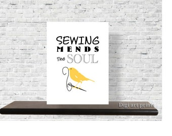 Printable Sewing Room Art, Wall Decor, Sewing Mends The Soul Quote, Simple art, Printable Quote Art