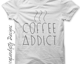 Iron on Coffee Shirt PDF - Women's Iron on Transfer / Women Tops Tshirts / Coffee Addict Shirt / Wedding Shower Gift / Digital Print IT392