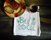 Buy Local - Tea Towel Bar Towel Kitchen Towel - Veggie Print - Flour Sack Material - Hand Screen Printed Tribal - Hostess Gift Holiday Gift