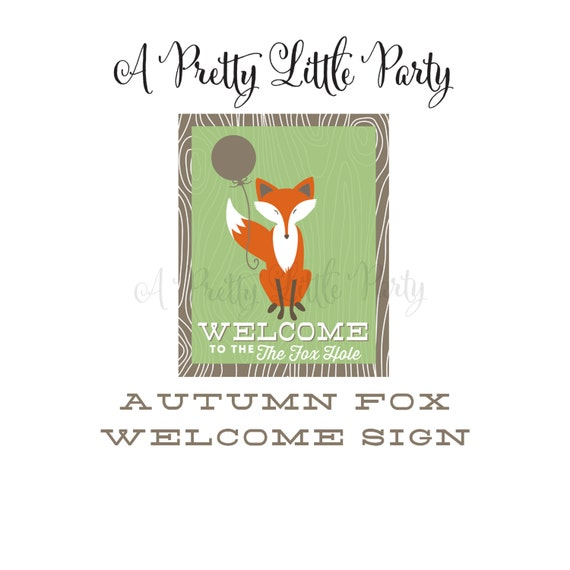 FOX Party Welcome Sign  - Woodland Fox Digital files - Party Supplies - INSTANT DOWNLOAD