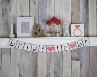 Bride To Be Banner - Bridal Shower Decorations - Bachelorette Party - coral - hens party