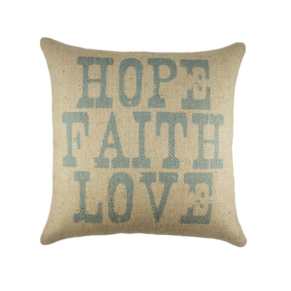 Hope Decorative Pillow : Hope Faith Love Pillow Rustic Burlap Pillow Decorative