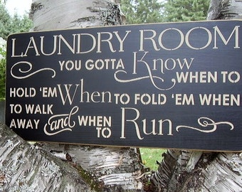 Wood Sign, Laundry Room, You Gotta Know When To Hold 'Em , Laundry, Handmade, Subway, Laundry Decor, Word Art