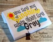You Are My Sunshine Shirt or Bodysuit - Embroidered Shirt - Baby Shower Gift - Sunshine - New Baby - Girly shirt