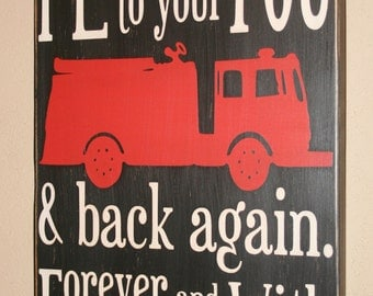Firefighter Sign, Firefighter Decor, Firefighter Gift, Firefighter Wall Art, Custom Wood Sign - I Love You To Your Firetruck and Back Again