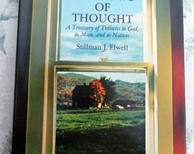 Windows of Thought - A Treasurey  of Tributes to God, to Man, and to Nature - Poems by Stillman J. Elwell