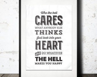 Scrubs Tv Show,Dr Kelso, Typography Print, Black White Decor,TV Quote,Type Quote -Who The Hell Cares What Other People Think
