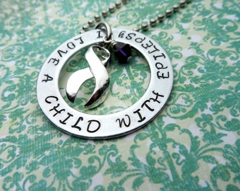 Epilepsy Awareness- I Love A Child With Epilepsy necklace - I Love Someone With Epilepsy - Hand Stamped Necklace or Keychain